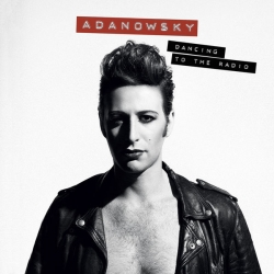 Adanowsky - Dancing To The Radio : masterisé par Chab