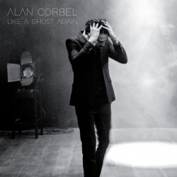 Alan Corbel - Like a Ghost Again : masterisé par Chab