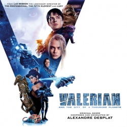 Alexandre Desplat - Valerian and the City of a Thousand Planets (masterisé par Adrien Pallot) : masterisé par Chab