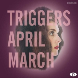 April March - Triggers : masterisé par Chab