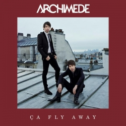 Archimède - Ça fly away (Version remixée) : masterisé par Chab