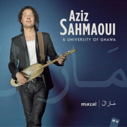 Aziz Sahmaoui and University of Gnawa - Mazal : masterisé par Chab