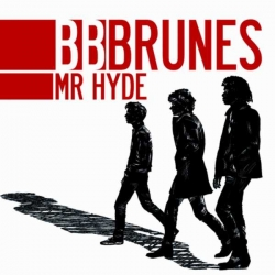 BB Brunes - Mr Hyde : masterisé par Chab