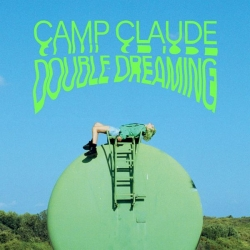Camp Claude - Double Dreaming : masterisé par Chab