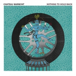 Chateau Marmont - Nothing To Hold Back : masterisé par Chab