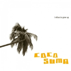 Cocosuma - I Refuse to Grow Up : masterisé par Chab