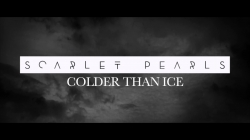 Colder Than Ice - SCARLET PEARLS : masterisé par Chab