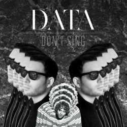 Data - Don't Sing : masterisé par Chab