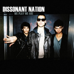 Dissonant Nation - We Play We Are : masterisé par Chab