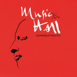 Dominique Dalcan - Music Hall : masterisé par Chab