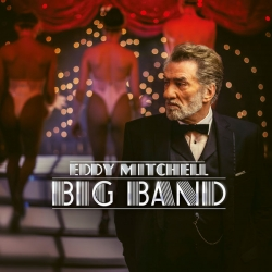 Eddy Mitchell - Big Band : masterisé par Chab