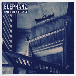 Elephanz - Time for a change : masterisé par Chab