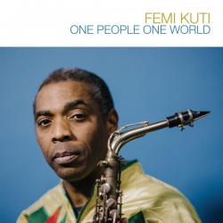 Femi Kuti  - One Poeple One World : masterisé par Chab