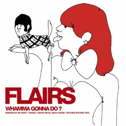 Flairs - Whamma Gonna Do : masterisé par Chab