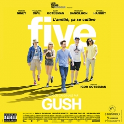 Gush & Various Artists - Five (Bande originale du film) : masterisé par Chab