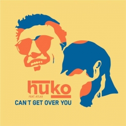 Huko - Can't Get Over You : masterisé par Chab