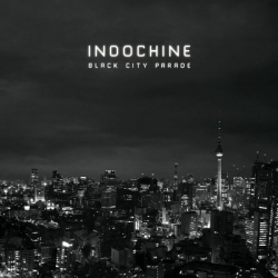 Indochine - Black City Parade : masterisé par Chab