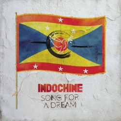 Indochine - Song for a Dream : masterisé par Chab