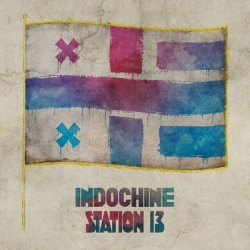 Indochine - Station 13 : masterisé par Chab
