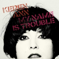 Keren Ann - My Name Is Trouble : masterisé par Chab