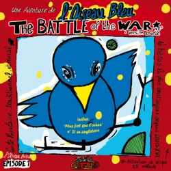L'Oiseau Bleu - The Battle of the War : masterisé par Chab