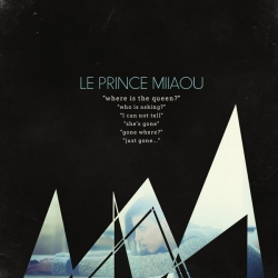 Le Prince Miiaou - Where Is the Queen : masterisé par Chab