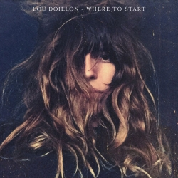 Lou Doillon - Where To Start : masterisé par Chab