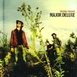Major Deluxe - Skyline Society : masterisé par Chab