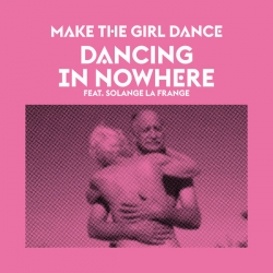 Make The Girl Dance - Dancing In Nowhere : masterisé par Chab