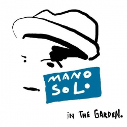 Mano Solo - In The Garden : masterisé par Chab