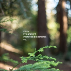 Moby - Live Ambient Improvised Recordings, Vol. 1 : masterisé par Chab