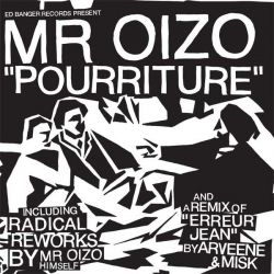 Mr Oizo - Pourriture : masterisé par Chab