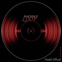 Nedel Official  - Loop machine : masterisé par Chab