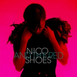 Nico and the Red Shoes - Nico and the Red Shoes : masterisé par Chab