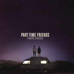 Part-Time Friends - Here We Are : masterisé par Chab