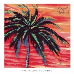 Saint Michel - Making Love & Climbing : masterisé par Chab