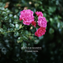 Scratch Massive - Communion : masterisé par Chab
