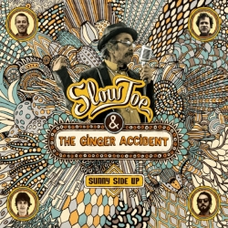Slow Joe & The Ginger Accident - Sunny Side Up : masterisé par Chab