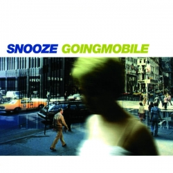 Snooze - Goingmobile : masterisé par Chab