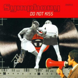 Symphony - Do Not Kiss : masterisé par Chab