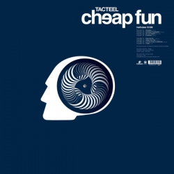 Tacteel - Cheap Fun : masterisé par Chab