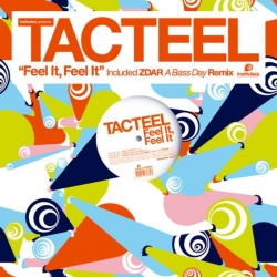 Tacteel - Feel it, Feel It : masterisé par Chab