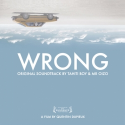 Tahiti Boy & Mr. Oizo - Wrong (Original Motion Picture Soundtrack) : masterisé par Chab