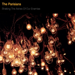The Parisians - Shaking the Ashes of Our Enemies : masterisé par Chab