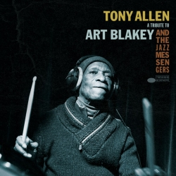 Tony Allen - A Tribute To Art Blakey And The Jazz Messengers : masterisé par Chab